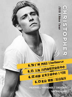 Christopher 2019 年中国巡演-上海站 万代南梦宫上海文化中心